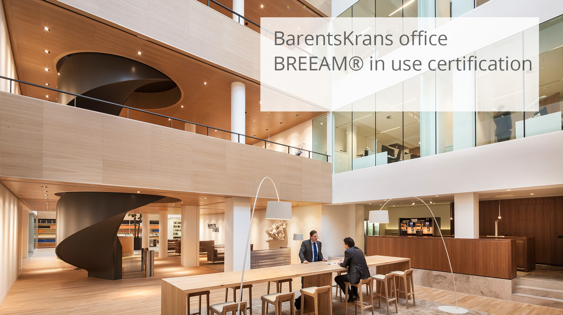 HofmanDujardin | BREEAM® in use BarentsKrans